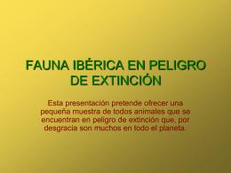 FAUNA IBÉRICA EN PELIGRO DE EXTINCIÓN