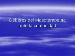 Deberes del Masoterapeuta ante la comunidad (176