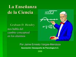 La Enseñanza de la Ciencia. Graham D. Hendry nos