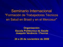 """Seminario Internacional """"Formación de Trabajadores Técnicos en"""