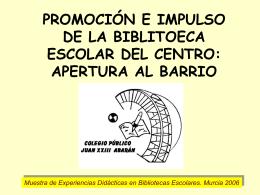 Promoción e impulso de la Biblioteca Escolar del Centro