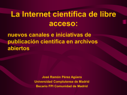 La Internet científica de libre acceso: