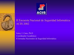 II Encuesta Nacional de Seguridad Informática ACIS 2002