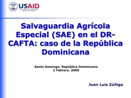 Salvaguardia Agrícola Especial en el DR
