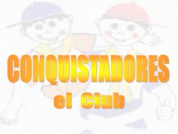 Conquistadores en el club