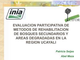 Evaluación participativa de métodos de rehabilitación de bosques