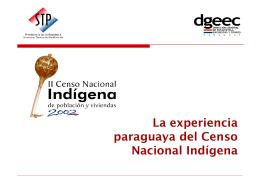 El proceso general del segundo censo nacional indígena