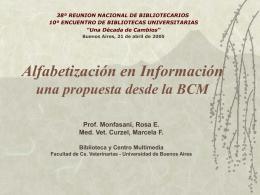 Alfabetizacion en Información: una propuesta desde la BCM