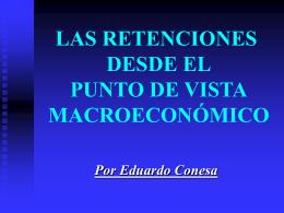 Las retenciones desde el punto de vista macroeconómico