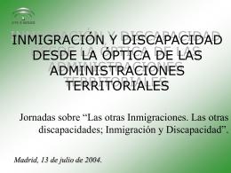 INMIGRACIÓN Y DISCAPACIDAD DESDE LA ÓPTICA DE LAS