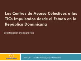a las TICs Impulsados Desde El Estado En La República Dominicana