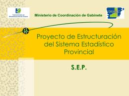 Estructuración del SEP - Dirección General de Estadística y Censos