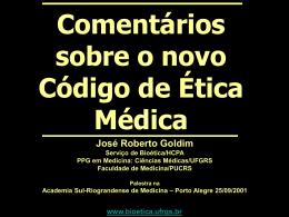Comentários sobre o novo Código de Ética Médica