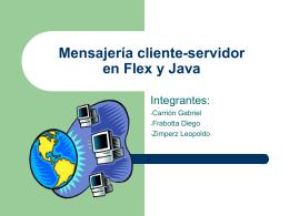 Mensajería cliente-servidor en Flex y Java