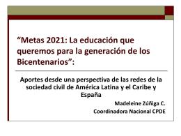 Metas 2021: La educación que queremos para la generación de los