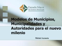 Modelos de Municipios, Municipalidades y Autoridades para el