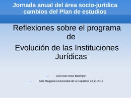 Reflexiones sobre el programa de Evolución de las Instituciones