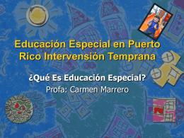Educación Especial en Puerto Rico Intervensión Temprana