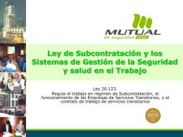 Presentación Ley N°20123Mutual de Seguridad