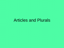Articles and Plurals - Gordon State College