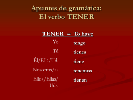 Apuntes de gramática: El verbo TENER