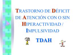 TRASTORNO DE DÉFICIT DE ATENCIÓN CON O SIN