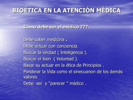 4.-Bioética en la atención Médica