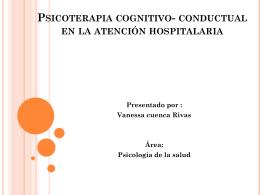 Psicoterapia cognitivo- conductual en la atención hospitalaria