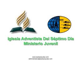 Diapositiva 1 - Iglesia Adventista del Séptimo Día * Barrio San