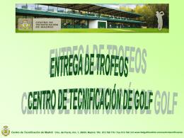 trofeos caballeros - Centro de Tecnificación de Madrid