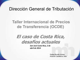 Caso de Costa Rica, desafíos actuales