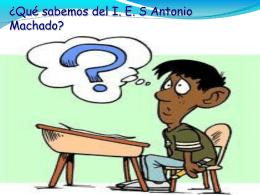 ¿Qué sabemos del I.E.S Antonio Machado? - De-camino-a