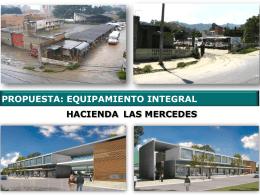 proyecto equipamiento integral hacienda las