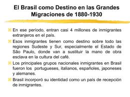 El Brasil como Destino en las Grandes Migraciones de 1880