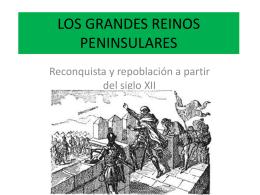 LOS GRANDES REINOS PENINSULARES