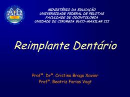 Reimplante dentário – sem fotos