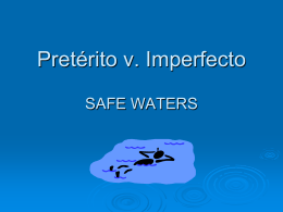 Pretérito v. Imperfecto