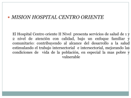 El hospital Centro oriente II Nivel presenta servicios de salud de