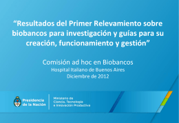 Resultados del primer relevamiento nacional sobre Biobancos ()