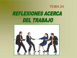 Tema_24_Reflexiones_acerca_del_trabajo