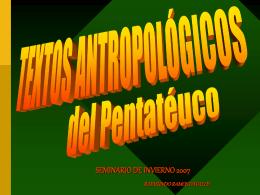 TEXTOS ANTROPOLÓGICOS DEL PENTATEUCO