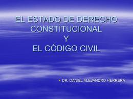 EL ESTADO DE DERECHO CONSTITUCIONAL Y EL CÓDIGO CIVIL