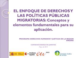 El enfoque de derechos y las políticas públicas migratorias para la