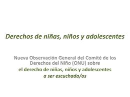 Observación General N° 12 del Comité de los Derechos del Niño