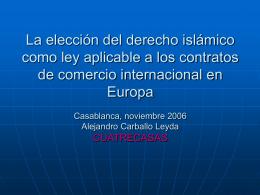 La elección del derecho islámico como ley aplicable