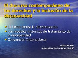 El discurso contemporáneo de los derechos y la inclusión de la