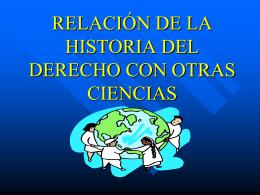relación de la historia del derecho con otras ciencias