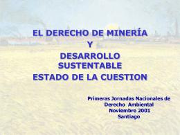 EL DERECHO DE MINERÍA Y DESARROLLO SUSTENTABLE