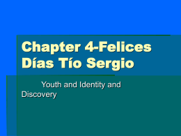 Chapter 4-Felices Días Tío Sergio