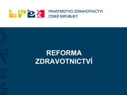 Reforma zdravotnictví 2011